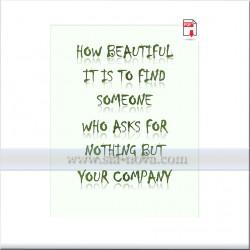 Колко хубаво е да намериш някой, който не иска нищо друго освен твоята компания