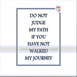Не съдете моят път, ако не сте предпрели моето ПЪТЕШЕСТВИЕ